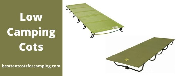 Low Camping Cots