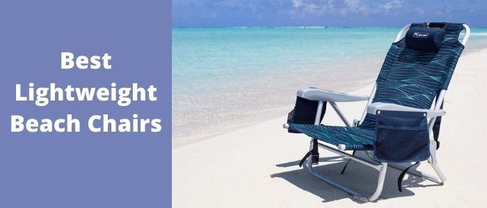 Best Lightweight Beach Chairs.